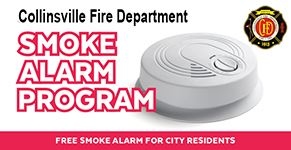 Collinsville Fire Department Smoke Alarm Program - Free Smoke Alarm for City Residents